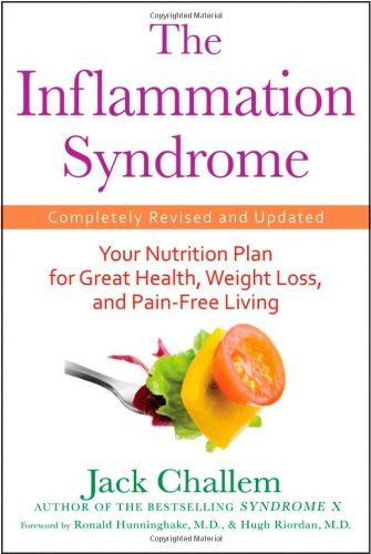 The Inflammation Syndrome: Your Nutrition Plan for Great Health, Weight Loss, and Pain-Free Living: Inflamm Syndrome, Book Worth, Weight Loss, Pain Fre Living, Lose Weights, Jack O'Connel, Health, Weights Loss, Nutrition Plans