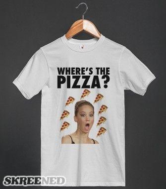 "Jennifer Lawrence ""Where's The Pizza?"" | T-shirt | Skreened"
