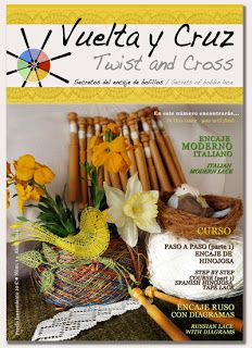 Mi pequeño taller... in English: New bobbin lace magazine: Vuelta y Cruz/Twist and Cross. Pinterest page at http://www.pinterest.com/twistandcross/ Facebook page at https://www.facebook.com/pages/Vuelta-y-Cruz-Twist-and-Cross/175776415805995