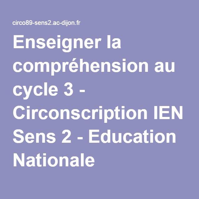 Enseigner la compréhension au cycle 3 - Circonscription IEN Sens 2 - Education Nationale