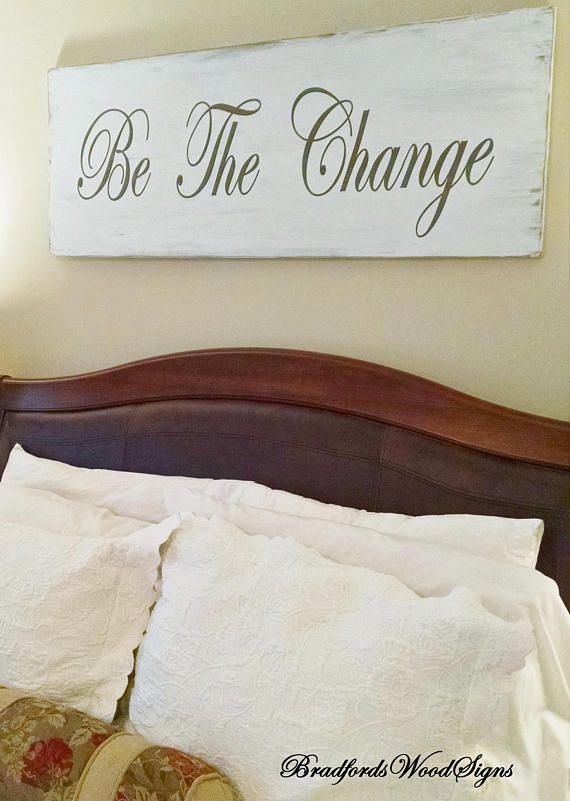 Bedroom Wall Decor Be The Change Or Your 3 Words Large Wooden Wall