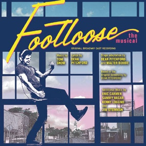 Footloose the Musical - re-mastered & re-issued from 1998 Original Broadway Cast Album