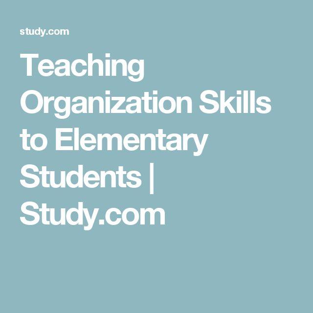 Teaching Organization Skills to Elementary Students | Study.com