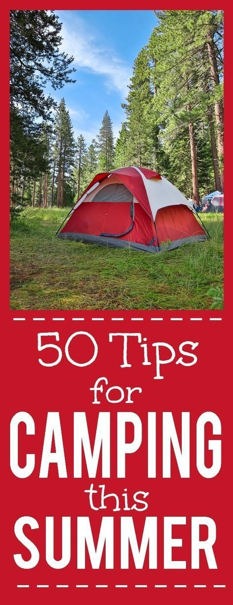 50 Tips for Camping this Summer - Going camping this Summer? Make your camping trip the best ever with these 50 clever and useful Tips for Camping this Summer. Going with the family this year! I'll definitely use these tips! #campingtips