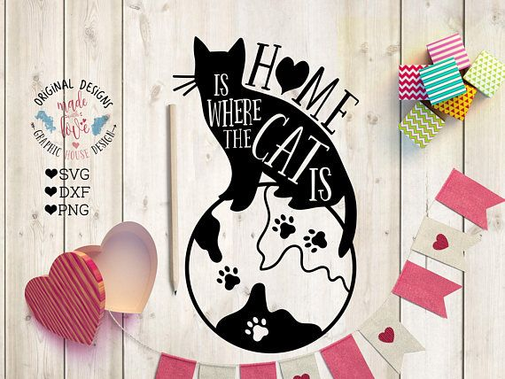Cat svg file Home is where the Cat is Cut File in SVG DXF PNG, Pets svg, Cat quotes.
