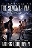 The Seventh Vial: A Novel of the Great Tribulation (The Days of Elijah Book 4) by Mark Goodwin (Author) #Kindle US #NewRelease #Religion #Spirituality #eBook #ad
