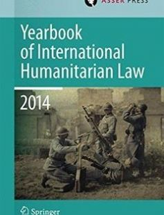 Yearbook of International Humanitarian Law Volume 17 2014 free download by Terry D. Gill Robin Geiß Heike Krieger Tim McCormack Christophe Paulussen Jessica Dorsey (eds.) ISBN: 9789462650893 with BooksBob. Fast and free eBooks download.  The post Yearbook of International Humanitarian Law Volume 17 2014 Free Download appeared first on Booksbob.com.