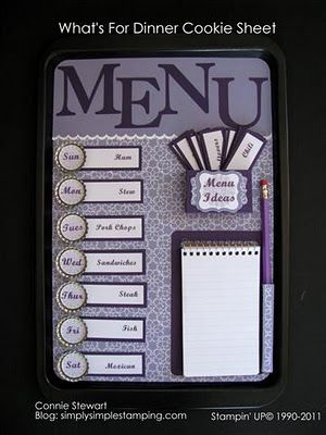 SIMPLY SIMPLE STAMPING with Connie Stewart: Cookie Sheet Menu Boards - then i can figure out what i need to buy at the store. One way to save money, only get what i need.