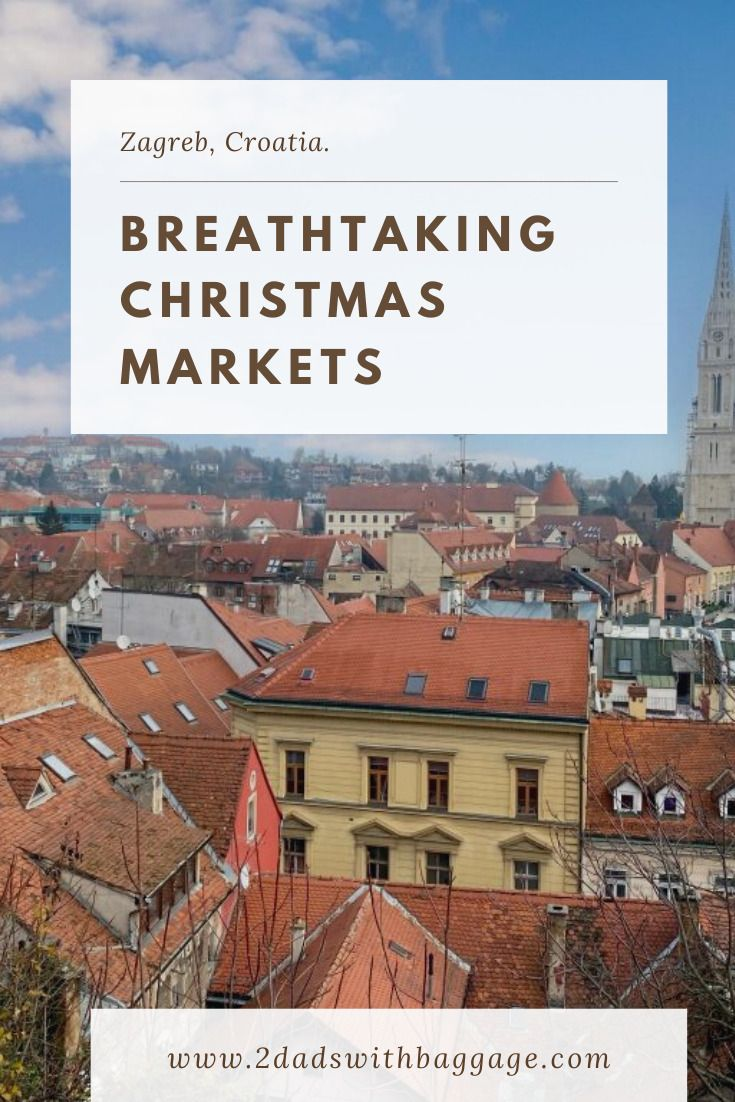Visit Christmas Markets In Croatia Christmas Market Christmas Travel Destinations Global Holidays