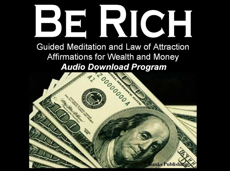 JUST RELEASED http://www.loaaffirmations.com Be Rich (Audio Download) Guided Meditation and Law of Attraction Affirmations for Wealth and Money uses proven law of attraction affirmations combined with the latest scientific neurotechnology to bring you a meditative audio program that helps one create and condition the mind to attract wealth and money. http://www.loaaffirmations.com