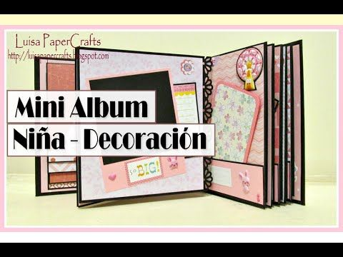 Tutorial Mini Album Niña Parte 2 - Decoración