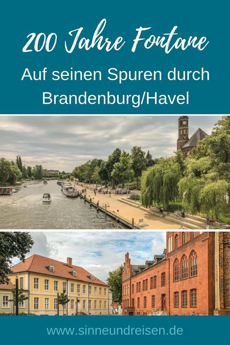 200 Jahre Fontane Auf Seinen Spuren Durch Brandenburg An Der Havel Brandenburg Urlaub In Deutschland Kurzurlaub Deutschland