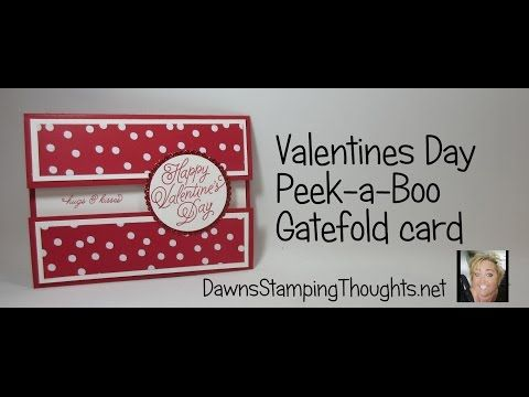 Peek-a-Boo Valentines Gate Fold card video | Dawn's Stamping Thoughts | Bloglovin'