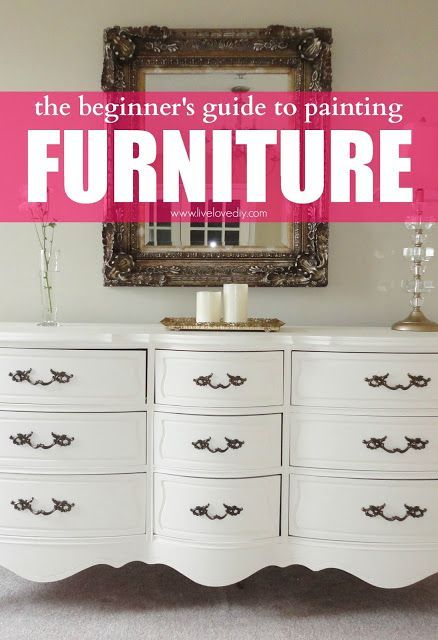 The beginners guide to painting furniture. Great tips!