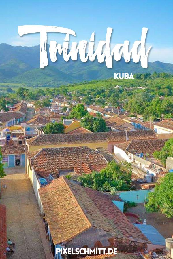 Urlaub in Kuba: Trinidad musst Du gesehen haben!