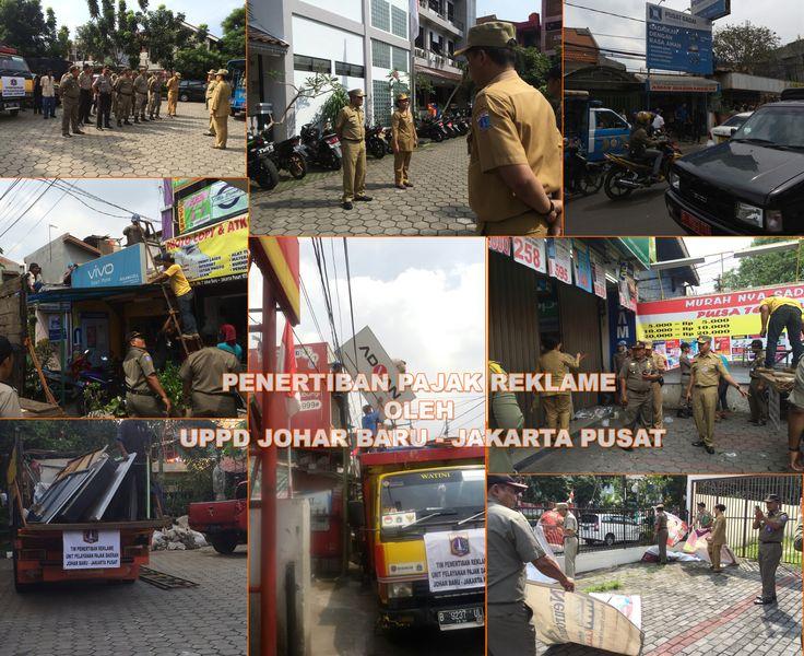 Kegiatan penertiban untuk reklame yang belum melakukan daftar ulang ataupun tanpa izin oleh  UPPD Johar Baru - Jakarta Pusat untuk hari pertama kegiatan, dari 5 hari yang direncanakan mulai 22 Agustus 2016 sd 26 Agustus 2016.