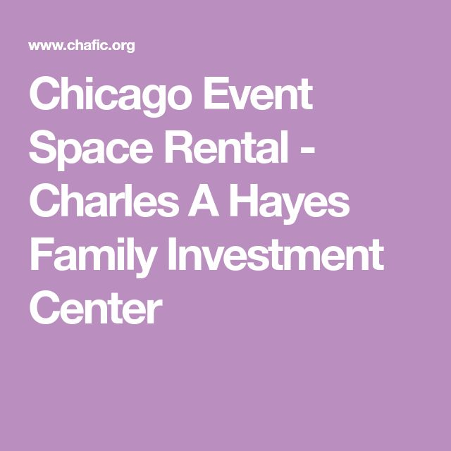 Chicago Event Space Rental - Charles A Hayes Family Investment Center