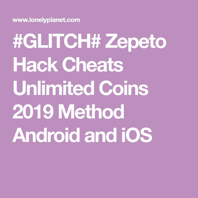 GLITCH# Zepeto Hack Cheats Unlimited Coins 2019 Method Android and