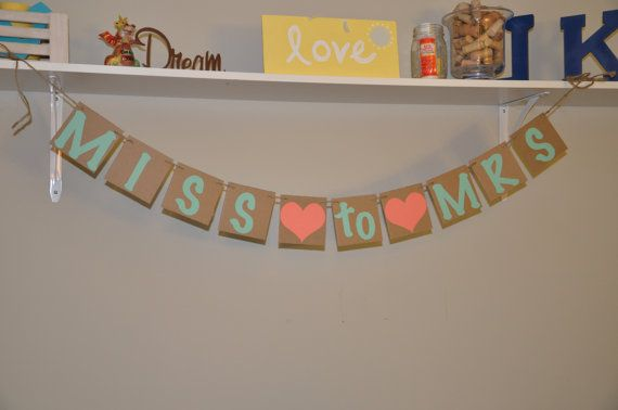 Miss to Mrs  Bridal Shower  Banner  Teal and by JKreations2013, $16.50