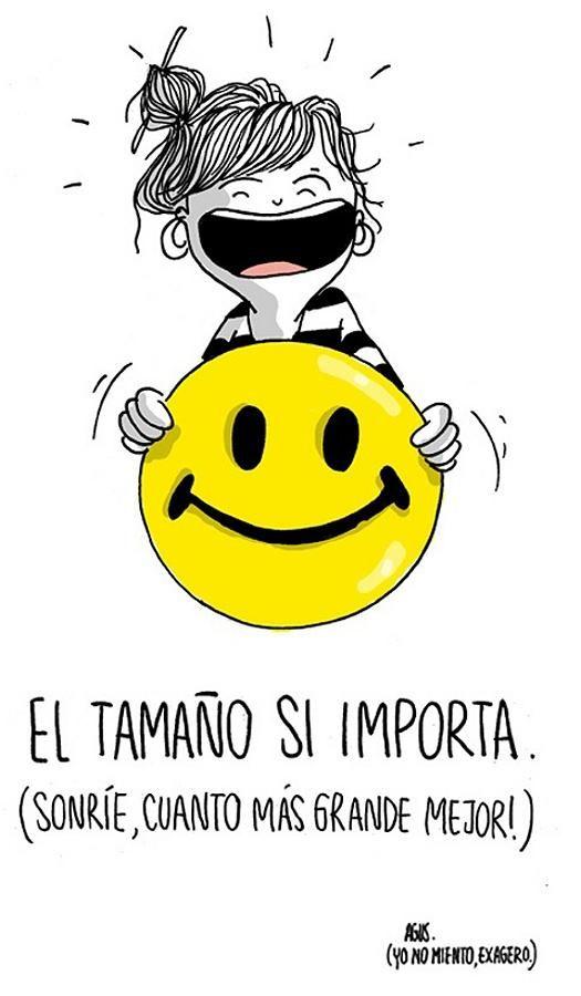 Sonríe. El tamaño SI importa