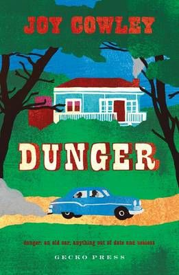 Dunger by Joy Cowley.  #oldcar #livinginthecountry NZ awards 2014