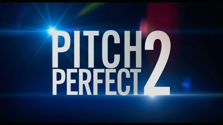 ⚬pitch perfect 2⚬