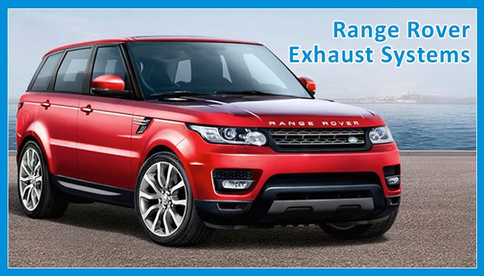 Range Rover Exhaust Systems