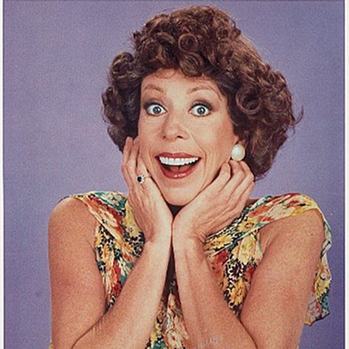 Carol Burnette-- she is one of the best female comedians of all time in my opinion.
