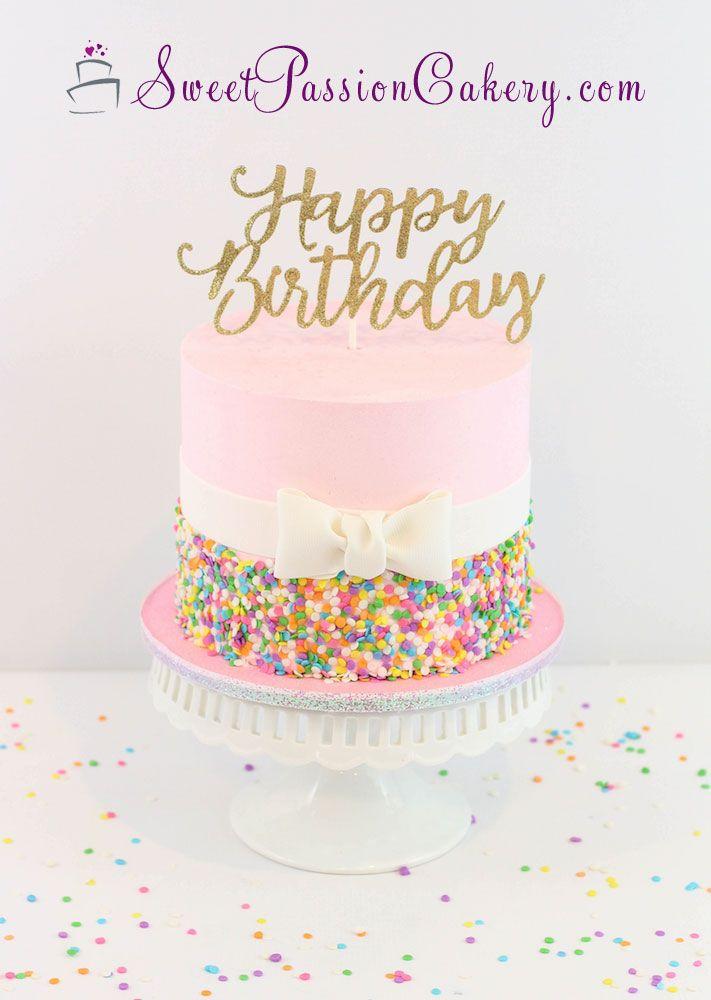 Confetti Buttercream Birthday Cake Www Sweetpassioncakery Com