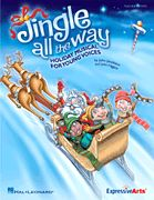 Jingle All the Way by John Jacobson and John Higgins