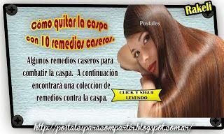Postales Para Compartir.: REMEDIOS CASERO PARA QUITAR CASPA!!