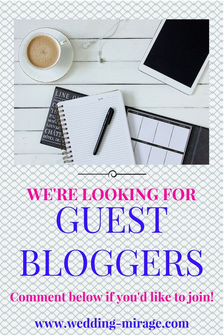 Are you blogging in wedding topics? Would you be a guest blogger in another blog? You're at the right place! We're looking for YOU!  Leave a comment below or send a message if you would like to join!  http://www.wedding-mirage.com