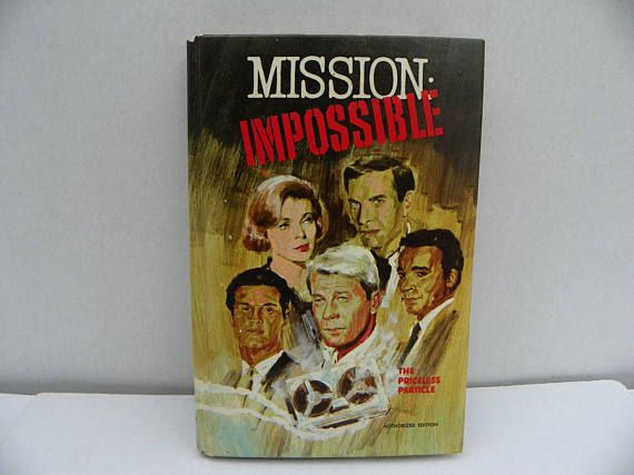 Mission Impossible The Priceless Particle  A Whitman Book