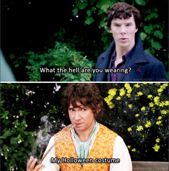 """""""What are you supposed to be?"""" """"Bilbo Baggins."""" """"Who's Bilbo Baggins?"""" """"He's from the Lord of the Ring and the Hobb……..Never mind."""""""
