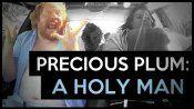Precious Plum: A Holy Man 9
