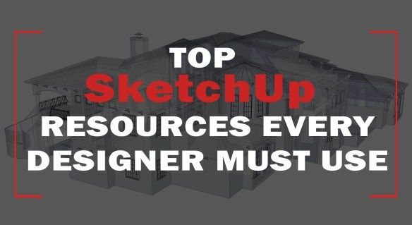 Top SketchUp Resources Every Designer Must Use :http://www.draftinghub.com/sketchup-resources/