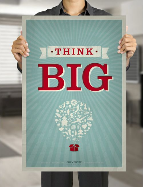 Think BigAwesome Design, Thinking Big, Design Inspiration, Posters Design, Graphicdesign, Graphics Design, Big Posters, Thinkbig, Think Big