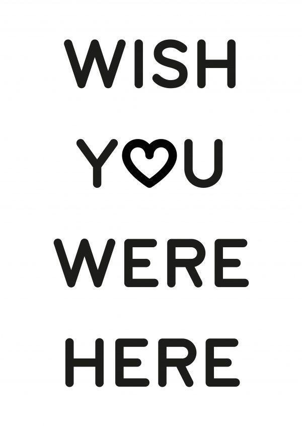 Wish y♥o were here | Typografie | Echte Postkarten online versenden | MyPostcard.com