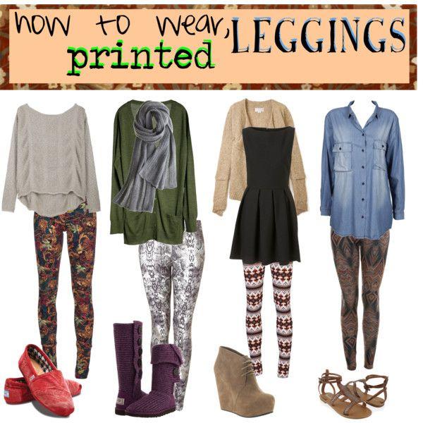 how to wear: printed leggings