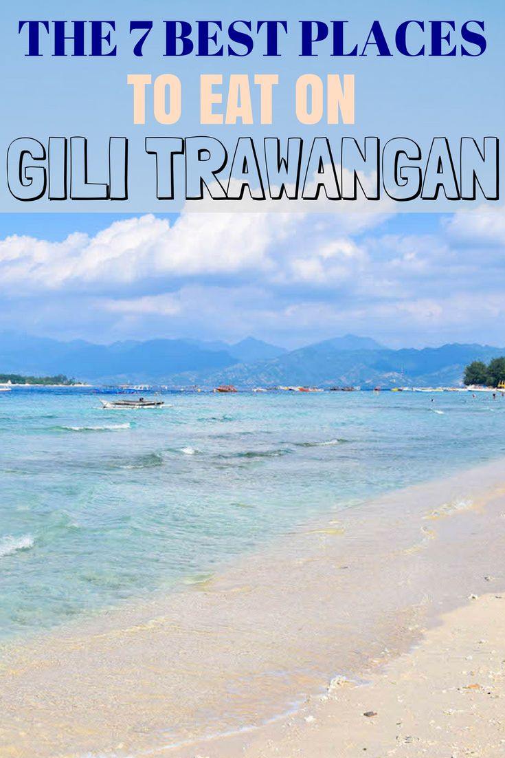 The 7 Best Places to Eat on Gili Trawangan