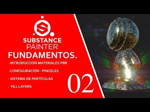 Substance Painter Fundamentos, Materiales, Layers, Particulas.02 - YouTube