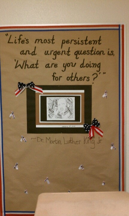 Jan. 2013 Mrs. Truex 4th grade Martin Luther King Jr. Bulletin board.