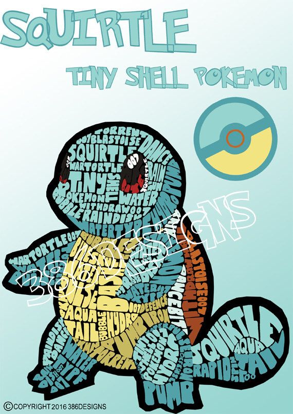 A personal favourite from my Etsy shop https://www.etsy.com/au/listing/227986632/squirtle-word-art-print