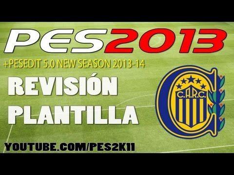 Revisión Plantilla Rosario Central PES 2013 + PESEDIT 5.0 / Review
