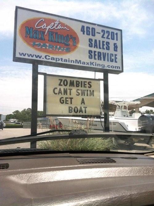 Zombies can't swim get a boat! Best Zombie apocalypse advice yet!