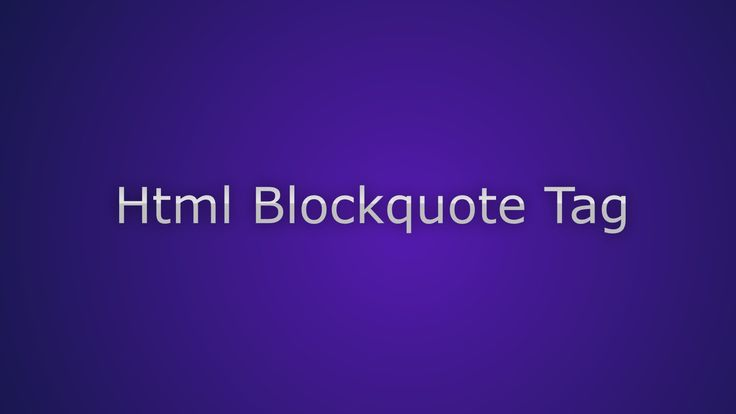 Html Blockquote For Long Quotations online college
