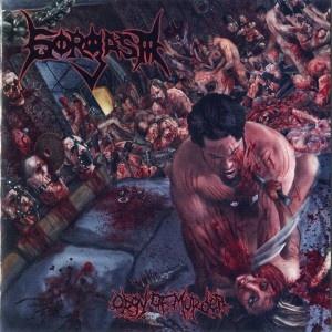GORGASM - Orgy of Murder (2011) | Putridzone - Only brutal