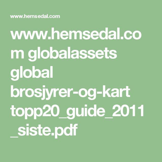 www.hemsedal.com globalassets global brosjyrer-og-kart topp20_guide_2011_siste.pdf