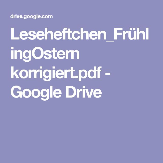 Leseheftchen_FrühlingOstern korrigiert.pdf - Google Drive