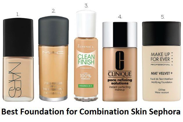 best foundation for combination skin sephora skin products for combination skin best 30534